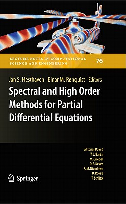 Spectral and High Order Methods for Partial Differential Equations By Hesthaven, Jan S. (EDT)/ Ronquist, Einar M. (EDT)